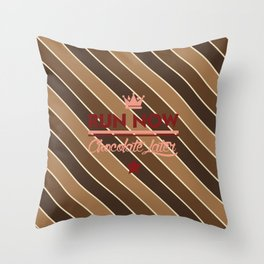 Run Now, Chocolate Later Throw Pillow