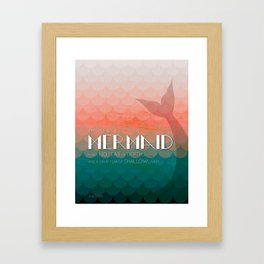 I Must Be A Mermaid Framed Art Print