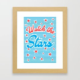Watch the Stars, Framed Art Print