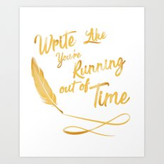 like your running out of time Art Print