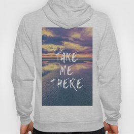 Take Me There Beach Sunset Text Hoody
