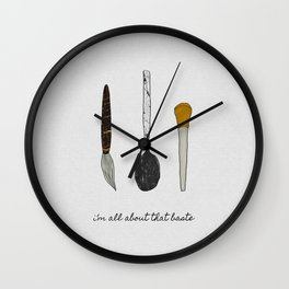 I'm All About That Baste, Humorous Quote Wall Clock