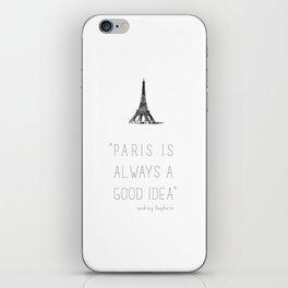 Paris is always a good idea | Audrey Hepburn iPhone Skin