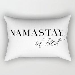 namastay in bed Rectangular Pillow