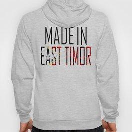 Made In East Timor Hoody