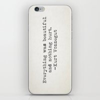 "kurt vonnegut iPhone & iPod Skins featuring ""Everything was beautiful and nothing hurt."" -Kurt Vonnegut  by Typed Book Quotes"