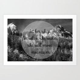 Let Her Sleep... [Inspirational Quote] Art Print