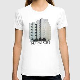Tacoma Born - St. Josephs Hospital  T-shirt