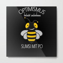 Bee With funny german Sayings Metal Print