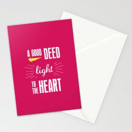 A Good Deed Brings Light to the Heart Stationery Cards