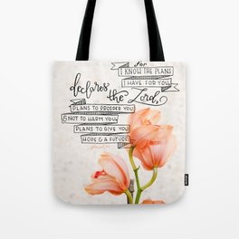 I Know the Plans  |  Orchid Botanical Tote Bag