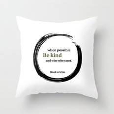 Zen Kindness & Wisdom Quote Throw Pillow