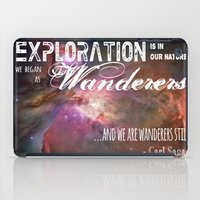 "sagan iPad Cases featuring ""Exploration is in Our Nature"" Carl Sagan Quote by kishbish"
