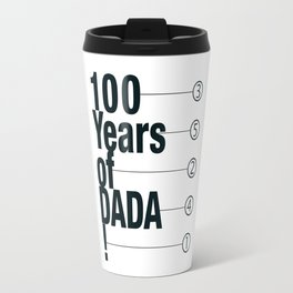 100 Years of DADA Travel Mug