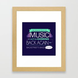As long as there be music Framed Art Print