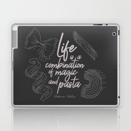 Federico Fellini on life, magic and pasta, inspirational quote, funny sentence, kitchen wall decor Laptop & iPad Skin