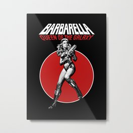 Barbarella - Queen of the Galaxy Metal Print