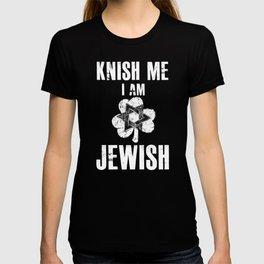 Knish Me I Am Jewish T-shirt