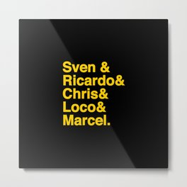 German Techno Kings, Sven, Loco, Richie and Marco  - Designed for Techno lovers Metal Print