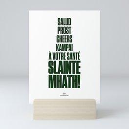 Slainte Mhath! Mini Art Print