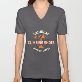 Saturday Is Climbing With No Smell I Bolderer Climber design Unisex V-Neck