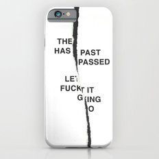 LET IT FUCKING GO /first vers./ iPhone 6s Slim Case