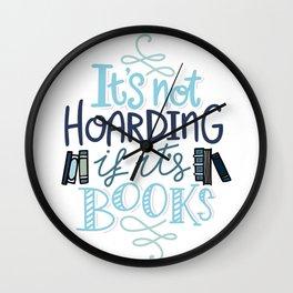 Hoarding Books Blue - Book Nerd Wall Clock
