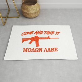 Come and Take It! Molon Labe! Red in Greek. Rug