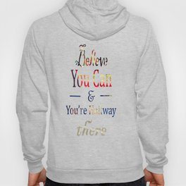 Believe you can Hoody