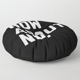 How About No Funny Quote Floor Pillow