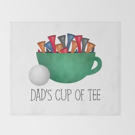 Dad's Cup Of Tee Throw Blanket
