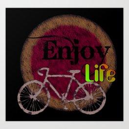 enjoy life / old bike / retro  Art Print