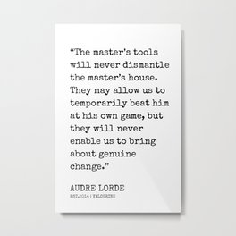 9   | Audre Lorde Quotes | 200607 | Metal Print