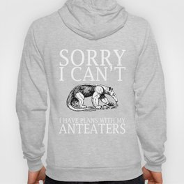 Anteaters Funny T-Shirt Hoody