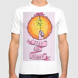 Stay The Night T-shirt