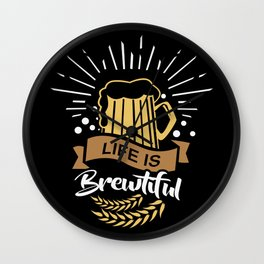 Life is Brewtiful   Beer Brewer Oktoberfest Wall Clock