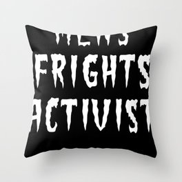 MENS FRIGHTS ACTIVIST (WHITE) Throw Pillow
