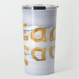 Teach - Learn Ambigram. Surprising Water Reflection Travel Mug