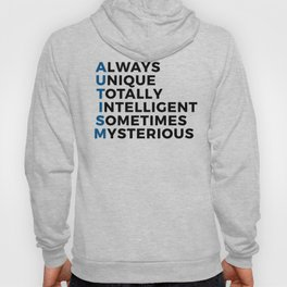 Autism Autistic Unique Intelligent Mysterious Hoody
