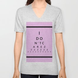 I Don't Care - Abstract, eye test, humorous, funny typography design Unisex V-Neck