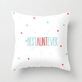 #Best Aunt Ever Throw Pillow