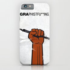 Graphistfu**ing Slim Case iPhone 6s