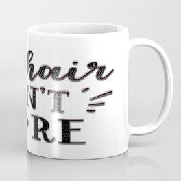 Cat Humor Coffee Mug
