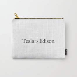 Tesla > Edison,  1 Carry-All Pouch