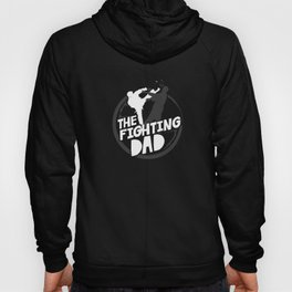 The Fighting Dad Hoody