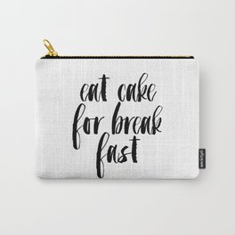 Funny Print,Kitchen Decor,KATE SPADE INSPIRED,Eat Cake For Breakfast,0Kitchen Sign,Pastry Shop Decor Carry-All Pouch