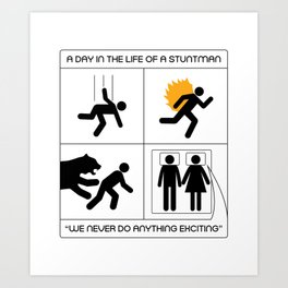 A Day In The Life Of A Stuntman Art Print