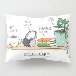 Weekend self-care Pillow Sham