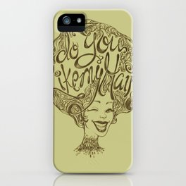 Do you like my hair? iPhone Case