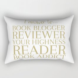I Answer To Book Blogger Rectangular Pillow